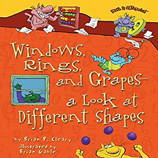 Windows, Rings, and Grapes - a Look at Different Shapes audiobook cover art