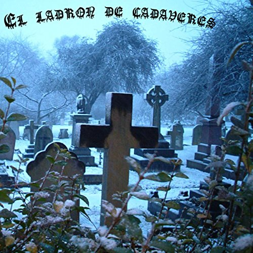 El ladrón de cadáveres [The Body Snatcher] audiobook cover art