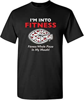 Fitness Whole Pizza in My Mouth Humor Graphic Novelty Sarcastic Funny T Shirt