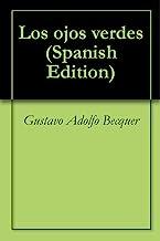 Los ojos verdes (Spanish Edition)