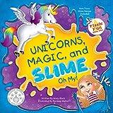 Unicorns, Magic, and Slime, Oh My! (Fizzle Fun Book 1)