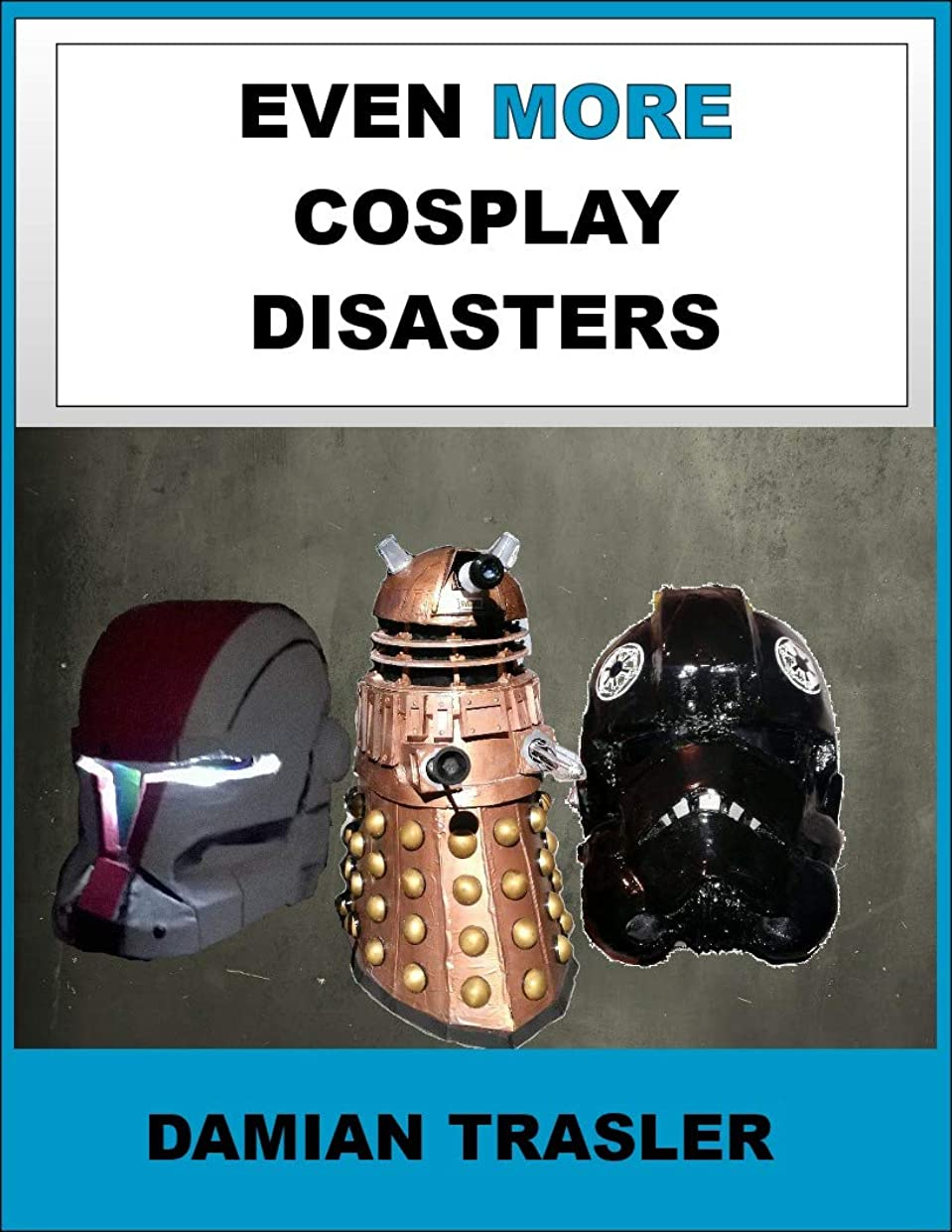 Even More Cosplay Disasters (English Edition)