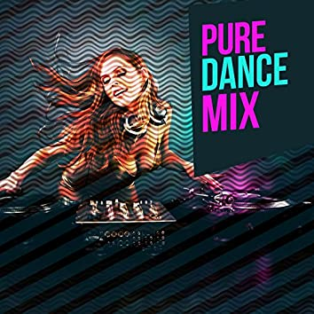 Pure Dance Mix