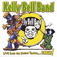 Live From the Recher Theatre by Kelly Band Bell