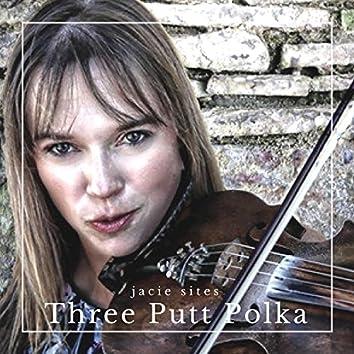 Three Putt Polka: Fiddle Champion Jacie Sites
