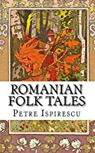 Romanian Folk Tales: In English and Romanian