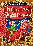 El gran libro del Reino de la Fantasía: ¡Descubre el mítico perfume de la fantasía!...