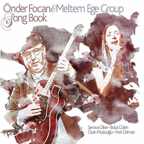 Önder Focan & Meltem Ege Group