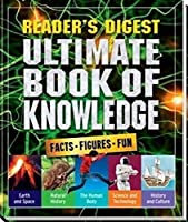 Ultimate Book of Knowledge: Facts Figures Fun (Readers Digest)