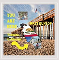 You Are Here: Ventura California
