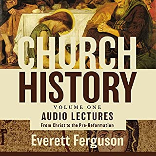 Church History, Volume One: Audio Lectures cover art