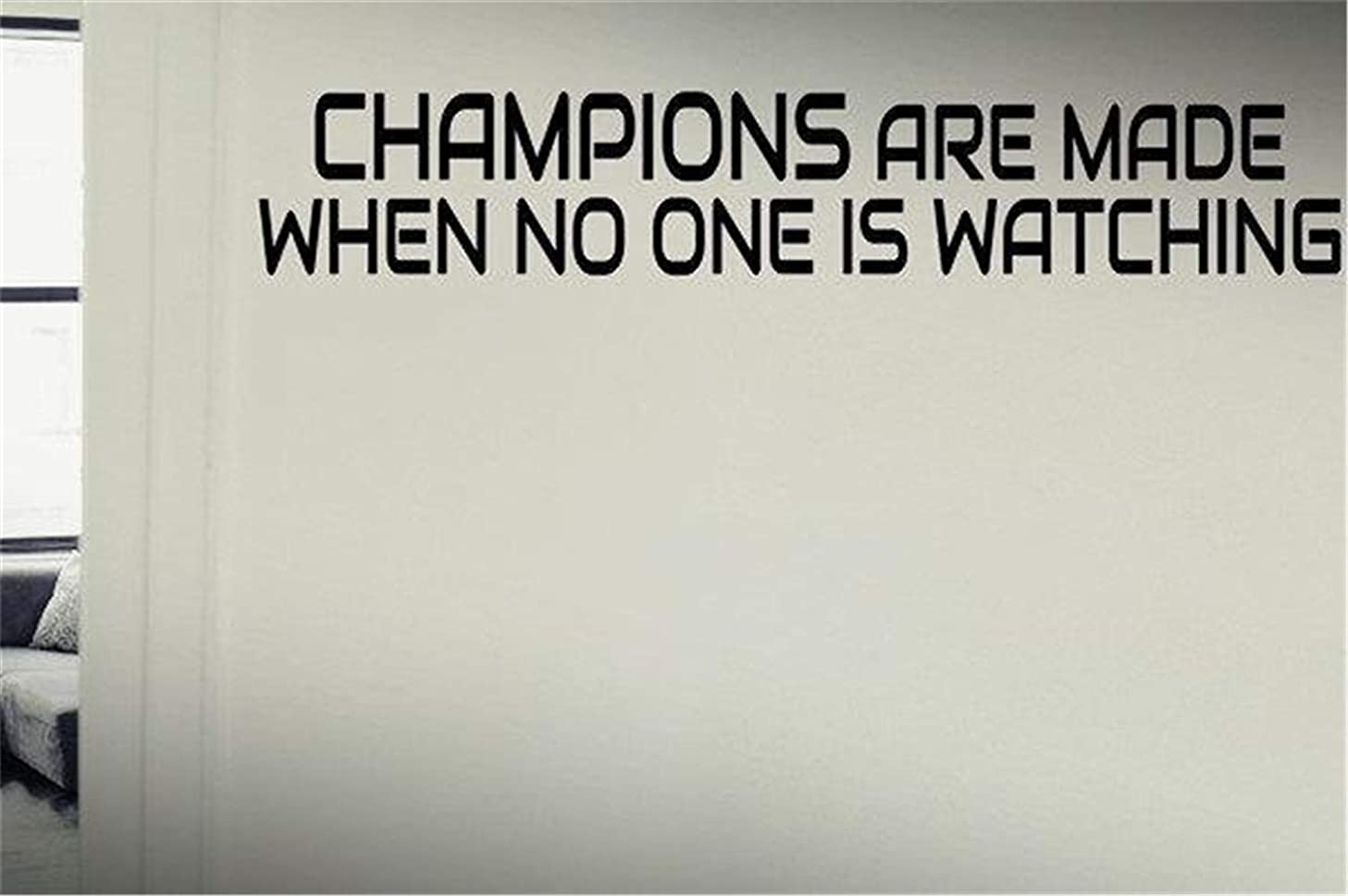 Comerya Vinyl Wall Decal Wall Stickers Art Decor Wall Sticker Champions are Made When No One is Watching