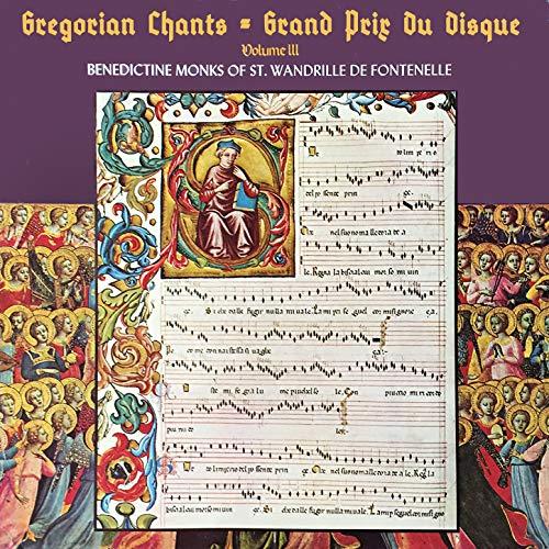 Gregorian Chants: Grand Prix Du Disque, Vol. 3