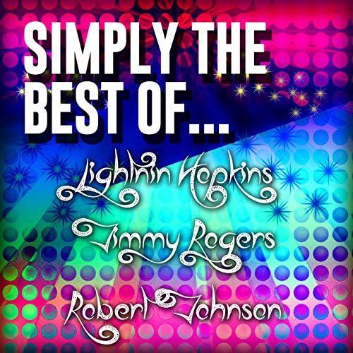 Lightnin' Hopkins, Jimmy Rogers & Robert Johnson
