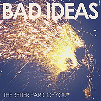The Better Parts of You
