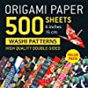 Origami Paper 500 Sheets Japanese Washi Patterns 6 in 15 Cm: High-Quality, Double-Sided Origami Sheets With 12 Different Designs Instructions for 6 Projects Included