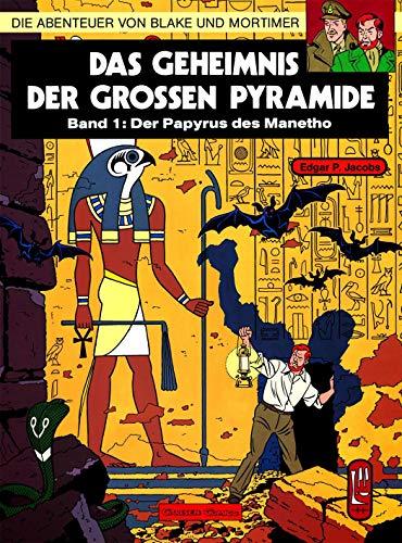 Die Abenteuer von Blake und Mortimer, Bd.1, Das Geheimnis der großen Pyramide: Teil 1 - Der Papyrus des Manetho