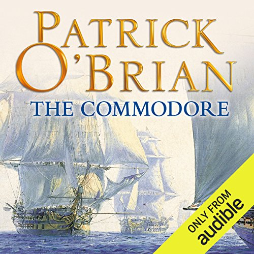 The Commodore     (Vol. Book 17)              By:                                                                                                                                 Patrick O'Brian                               Narrated by:                                                                                                                                 Ric Jerrom                      Length: 12 hrs and 1 min     178 ratings     Overall 4.7