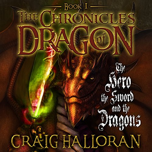 The Chronicles of Dragon: The Hero, the Sword and the Dragons audiobook cover art