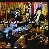 Songtexte von Pereza - Algo para cantar