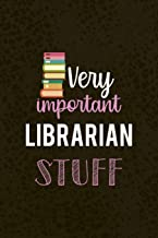Very Important Librarian Stuff: Librarian Notebook Journal Composition Blank Lined Diary Notepad 120 Pages Paperback Brown