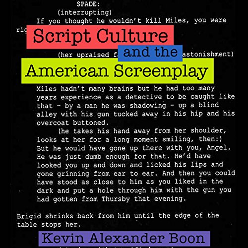 Script Culture and the American Screenplay Audiobook By Kevin Alexander Boon cover art