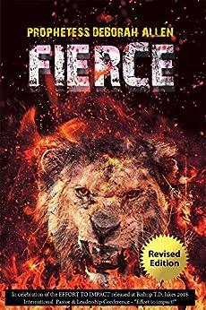 Fierce by [Prophetess Deborah Allen]