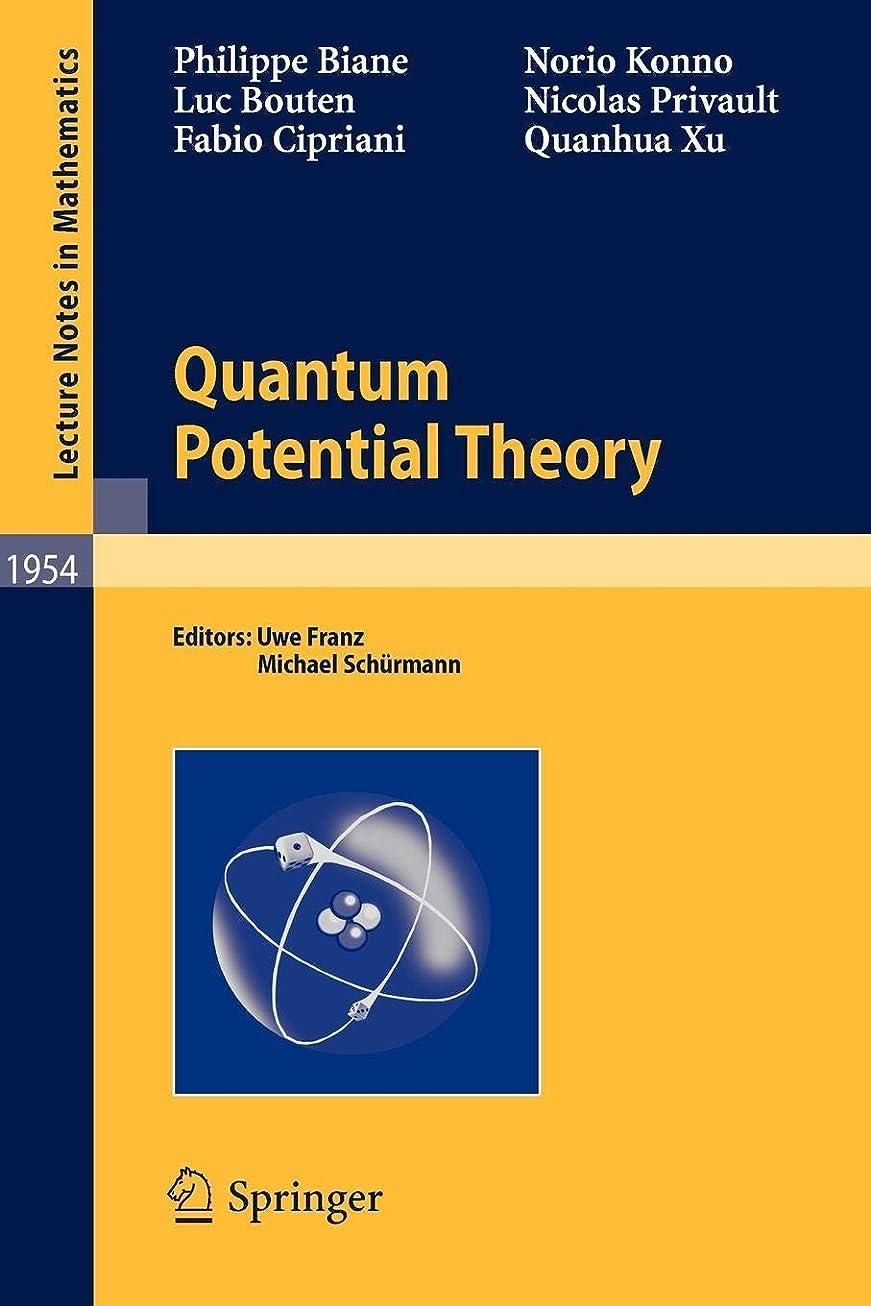 地区コインランドリー演劇Quantum Potential Theory (Lecture Notes in Mathematics)