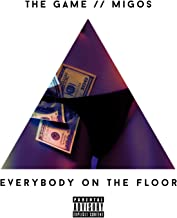 Everybody On The Floor (feat. Migos) [Explicit]