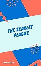 Jack London : The Scarlet Plague