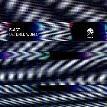 Detuned World