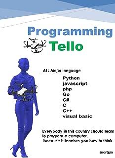 Programming   tello: Using Major language (Python C C++ C# javascript php go visual basic)