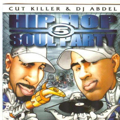 Cut Killer and Dj Abdel : Hip Ho...