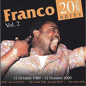 20 ans après, vol. 2 (feat. Le Tp OK Jazz) [12 octobre 1989 - 12 octobre 2009 / On entre O.K, on sort K.O !]