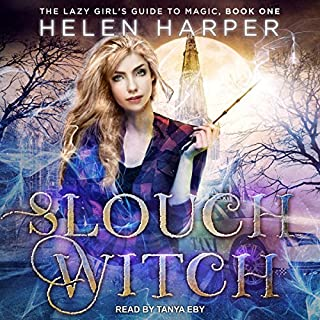 Slouch Witch     The Lazy Girl's Guide to Magic, Book 1              Written by:                                                                                                                                 Helen Harper                               Narrated by:                                                                                                                                 Tanya Eby                      Length: 8 hrs and 9 mins     25 ratings     Overall 4.6