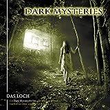 Dark Mysteries: Das Loch