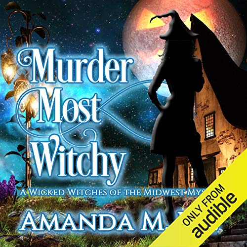 Murder Most Witchy audiobook cover art