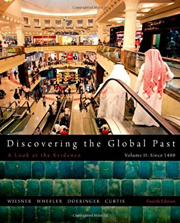 Discovering the Global Past, Volume II by Merry E. Wiesner-Hanks (2011-03-14)