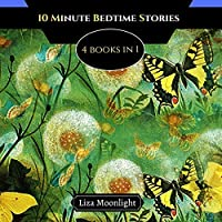 10 Minute Bedtime Stories: 4 Books In 1