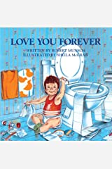 Love You Forever School & Library Binding
