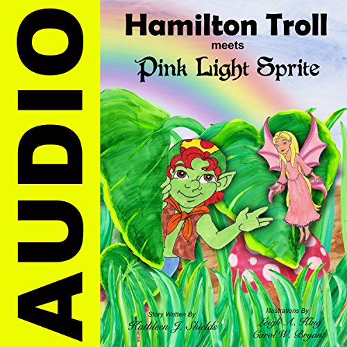 Hamilton Troll Meets Pink Light Sprite audiobook cover art