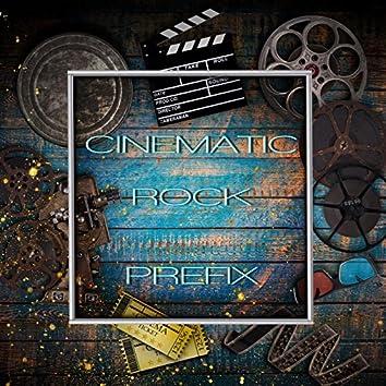 CINEMATIC ROCK PREFIX