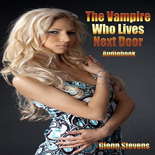 The Vampire Who Lives Next Door audiobook cover art