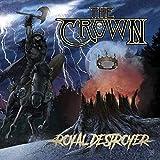 Crown,the: Royal Destroyer [Vinyl LP] (Vinyl)