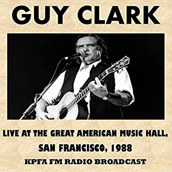 Live at the Great American Music Hall, San Francisco, 1988 (Fm Radio Broadcast)