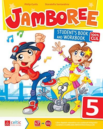 Jamboree. Per la Scuola elementare. Con e-book. Con espansione online (Vol. 5)
