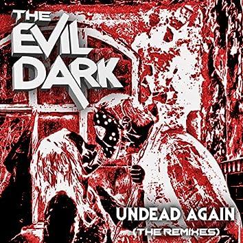 Undead Again: The Remixes