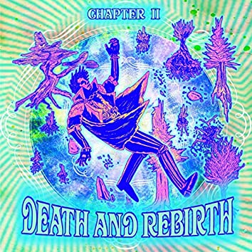 Chapter 2: Death and Rebirth