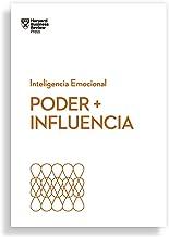 Poder e influencia (Serie Inteligencia Emocional HBR nº 14) (Spanish Edition)