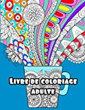 LIVRE DE COLORIAGE ADULTE: livre de coloriage adulte anti stress ,grande taille 21x27 cm ,mandala pour adultes ,(livre de coloriage adulte paysage)livre de coloriage des fleurs
